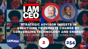 Listen to Walter Schindler on the I AM CEO Podcast