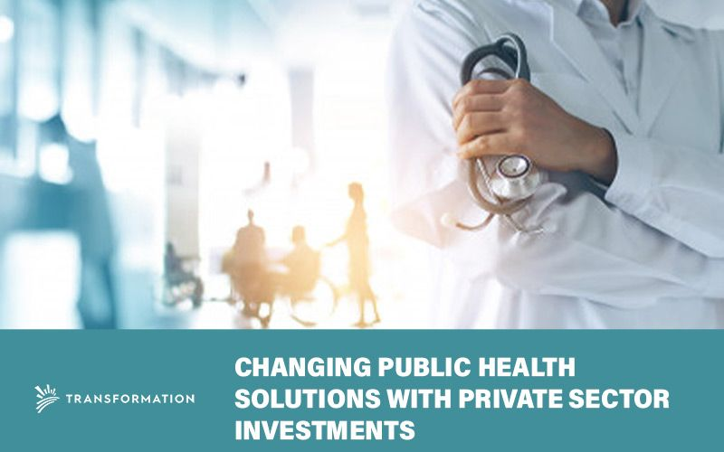 How Private Sector Investment are Helping Public Health Care Systems | WalterSchindler.com