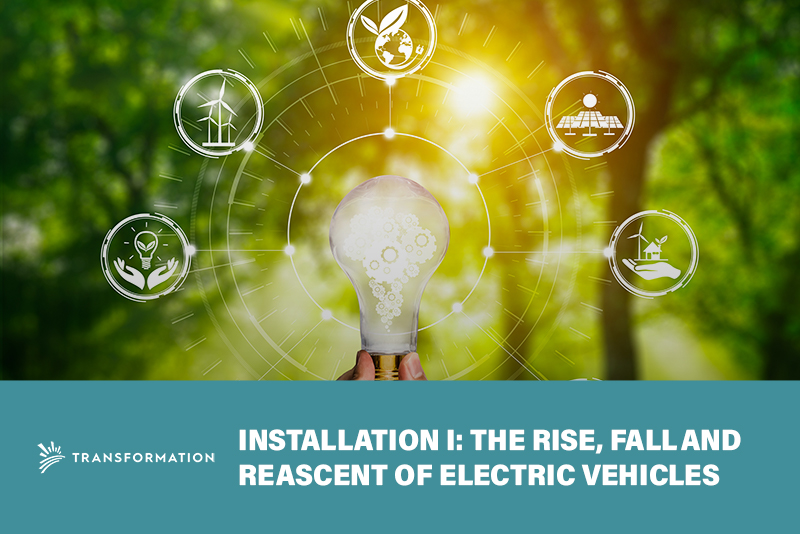 rise, fall and re-ascent of electrical vehicles